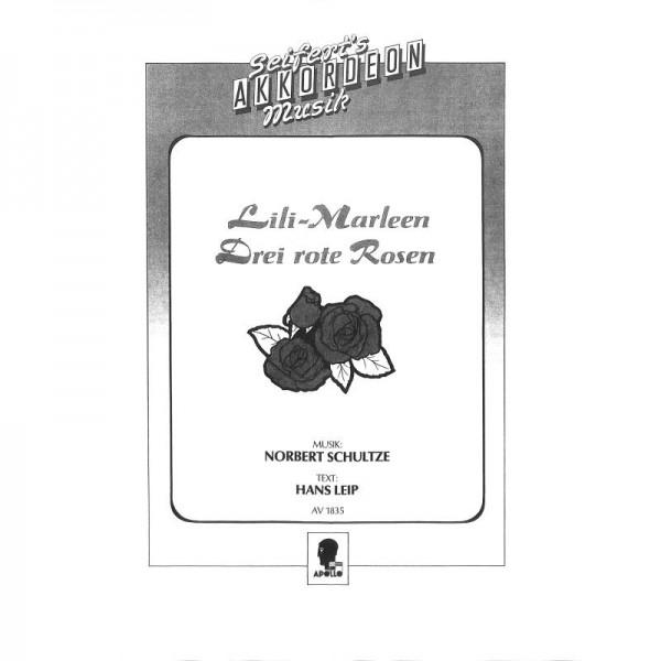 Lili Marleen - Drei rote Rosen