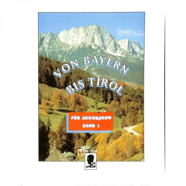 Von Bayern bis Tirol 1
