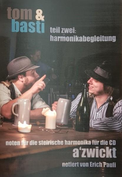 Tom & Basti - Spielheft mit Harmonikabegleitung zum Gesang