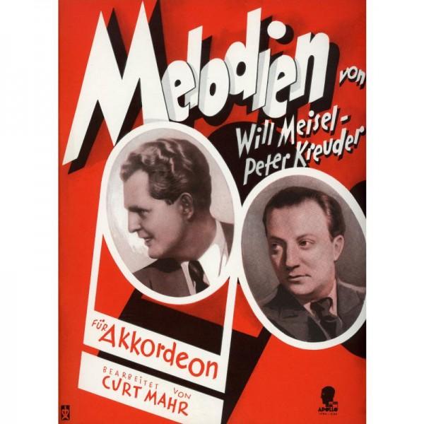 Melodien von Will Meisel + Peter Kreuder