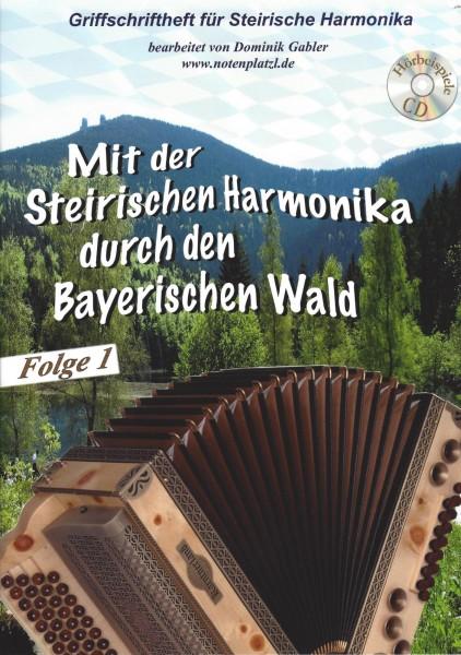 Dominik Gabler - Mit der Steirischen Harmonika durch den Bayerischen Wald - Folge 1