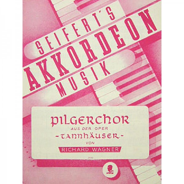 PILGERCHOR (AUS TANNHAEUSER)