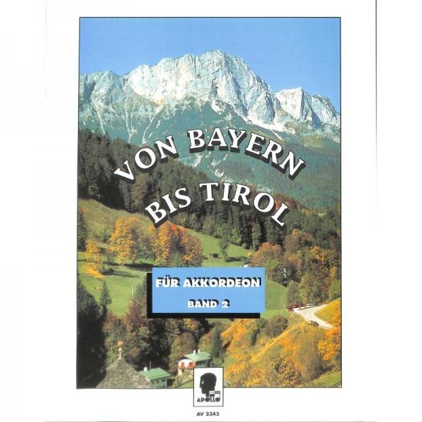 Von Bayern bis Tirol 2